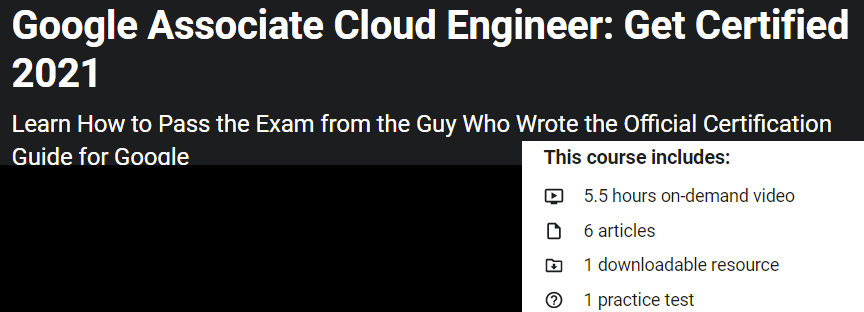 Google Certified Associate Cloud Engineer 2021